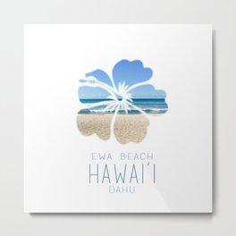 Ewa Beach  Metal Print