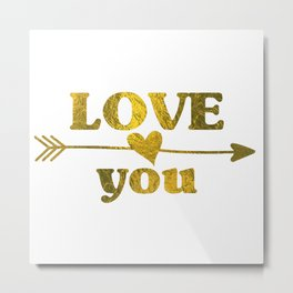 Love You Metal Print