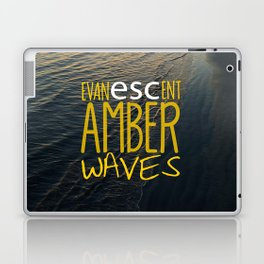 Evanescent Escape ~ Amber Waves Laptop & iPad Skin