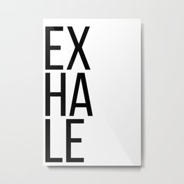 Inhale exhale (1 of 2) Metal Print
