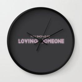 Loving Someone Wall Clock