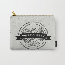 we´re cursed Carry-All Pouch