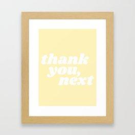 thank you, next Framed Art Print