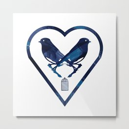 There's A Bluebird In My Heart That Wants To Get Out Metal Print