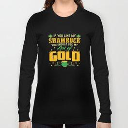 Funny St Patricks Day Girls Women Naugthy Gift Long Sleeve T-shirt