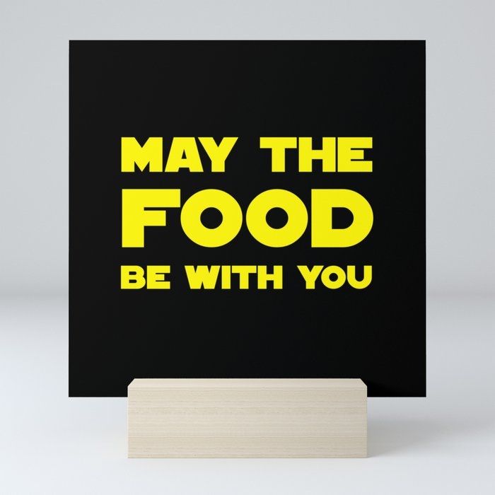 May the Food be with you Mini Art Print