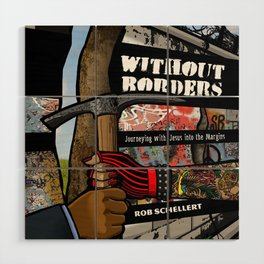 Without Borders with Titles Wood Wall Art