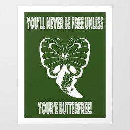 Butterfree! Art Print