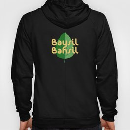 How do you say basil? Modern Art for Foodie, Chef, Kitchen & Restaurant Hoody