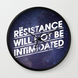 The Resistance Will Not Be Intimidated Wall Clock