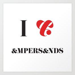 I heart Ampersands Art Print
