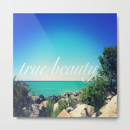 True Beauty Metal Print