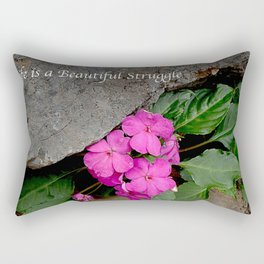 Life is a Beautiful Struggle Rectangular Pillow