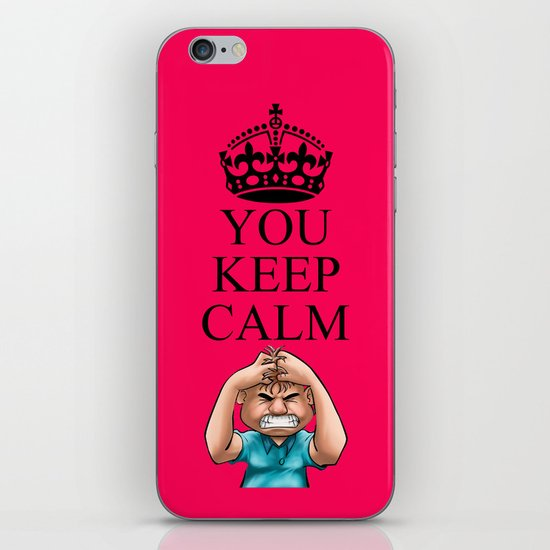 YOU KEEP CALM iPhone & iPod Skin