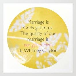 Marriage Is God's Gift Art Print