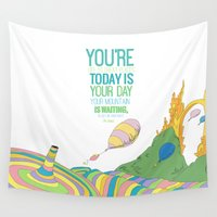 dr seuss Wall Tapestries featuring YOUR MOUNTAIN IS WAITING.. DR. SEUSS, OH THE PLACES YOU'LL GO  by studiomarshallarts