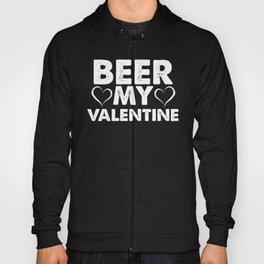 Beer My Valentine Hoody