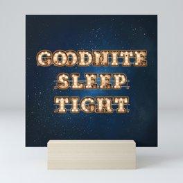 Goodnite Sleep Tight - Wall-Art for Hotel-Rooms Mini Art Print