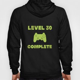 30th birthday gaming gamer gift videogames Hoody