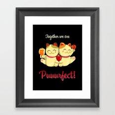 Puuurfect Framed Art Print