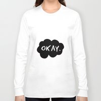 okay Long Sleeve T-shirts featuring Okay by Hoeroine