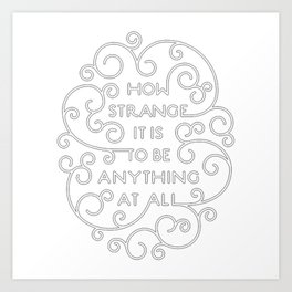 Neutral Milk Hotel - How Strange It Is To Be Anything At All - White Art Print