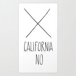 California No (T-Shirt) Art Print