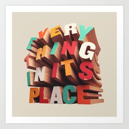 Everything In Its Place Art Print