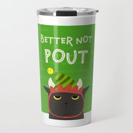 Angry Black Cat Christmas Better Not Pout Holidays Travel Mug