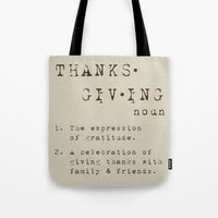 thanksgiving Tote Bags featuring Thanksgiving Definition by Nina Hendrick Design Co.