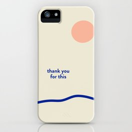 Thank you for this iPhone Case