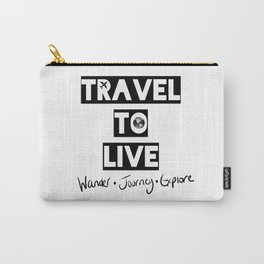 Travel to Live - B&W Logo Carry-All Pouch