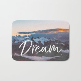 Dreams - Mountains Landscape and Typography Bath Mat