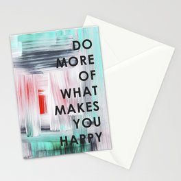 Do more of what makes you happy 2017 Stationery Cards