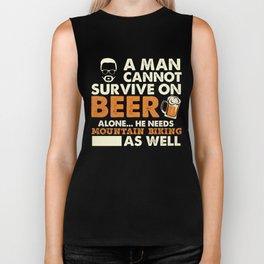 A Man Cannot Survive On Beer Alone He Needs Mountain Biking As Well Biker Tank