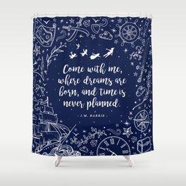 Where dreams are born Shower Curtain