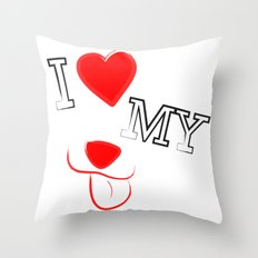 I Love My Dog Throw Pillow