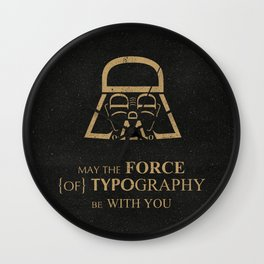 May The Force of Typography Be With You (darth vader) Wall Clock