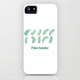 National Palm Sunday iPhone Case