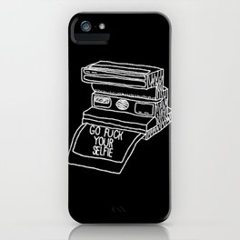 Go Fuck Your Selife iPhone Case