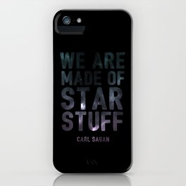 We Are Made of Star Stuff iPhone Case