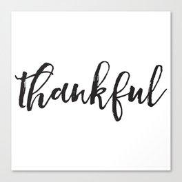 Thankful Canvas Print