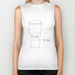 You To Go - Humor Quote Coffee Lover Illustration Biker Tank