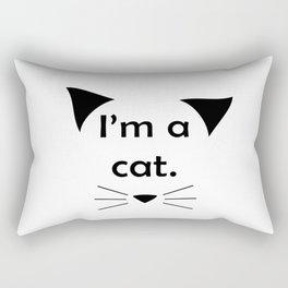 I'm a cat. (Black on White) Rectangular Pillow