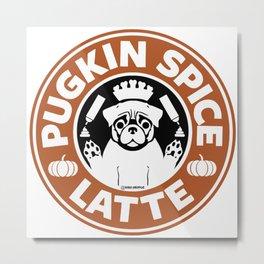 Pugkin Spice Latte Metal Print