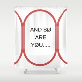we are top Shower Curtain