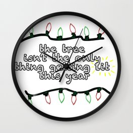 Getting Lit Wall Clock