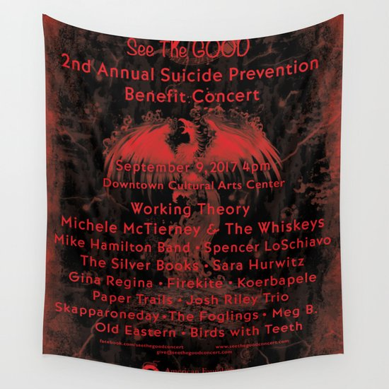 2nd Annual See The Good Suicide Prevention Benefit Concert Wall Tapestry