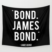 bond Wall Tapestries featuring Bond James Bond Quote by Chris Bergeron