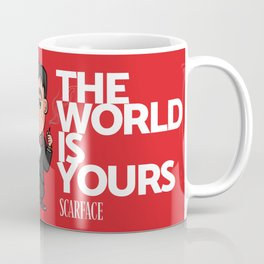 Scarface The World Is Yours Coffee Mug